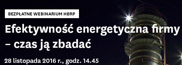 """Webinarium  """"Efektywność energetyczna firmy – czas ją zbadać"""""""