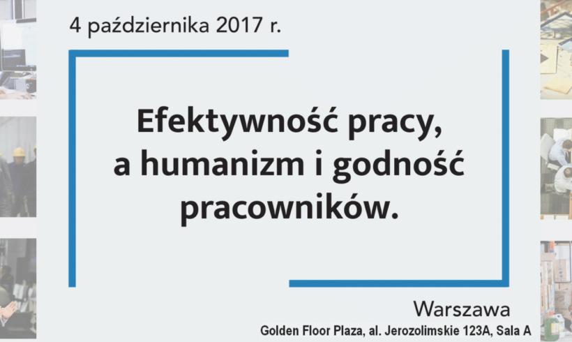 """Konferencja – """"Efektywność pracy, a humanizm i godność pracowników"""""""