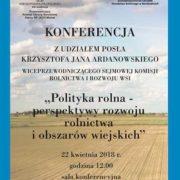 """Konferencja """"Polityka rolna – perspektywy rozwoju rolnictwa i obszarów wiejskich"""""""