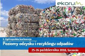 3. Ogólnopolska konferencja pt. Poziomy odzysku i recyklingu odpadów