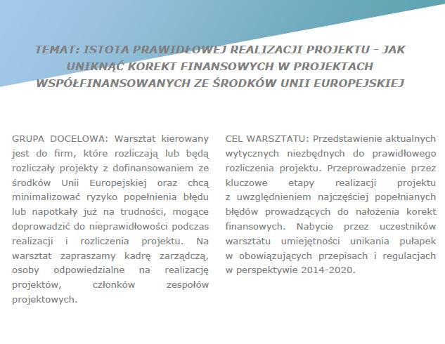 """Szkolenie pt. """"Istota prawidłowej realizacji projektu – jak uniknąć korekt finansowych w projektach współfinansowanych ze środków UE"""""""