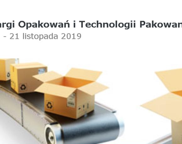 """(Polski) Patronat merytoryczny Klastra """"Zielona Chemia"""" nad Targami Opakowań i Technologii Pakowania 2019"""