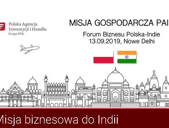 (Polski) Misja biznesowa do Indii w dniach 11-15 września 2019 r.