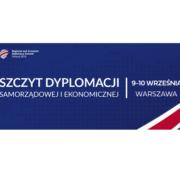 Ministerstwo Przedsiębiorczości i Technologii organizatorem Szczytu Dyplomacji Samorządowej i Ekonomicznej