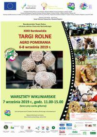 """XXXII Barzkowickie Targi Rolne """"Agro Pomerania"""" 2019"""
