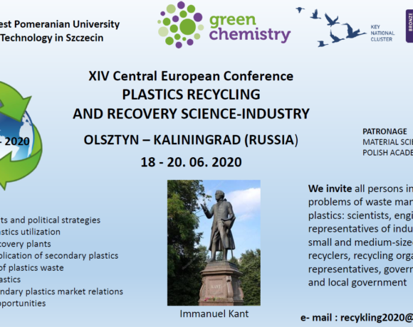 """XIV Central European Conference """"Plastic recycling and recovery science-industry"""""""