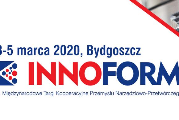 (Polski) 4. Międzynarodowe Targi Przemysłu Narzędziowo-Przetwórczego INNOFORM – 3-5 marca 2020r. Bydgoszcz