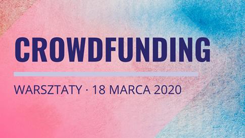 Warsztaty: Jak finansować biznes? Crowdfunding jako instrument finansowania innowacyjnych projektów i skalowania biznesu