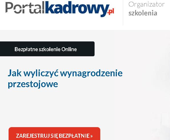 """(Polski) Bezpłatne szkolenie on-line: """"Jak wyliczyć wynagrodzenie przestojowe"""""""