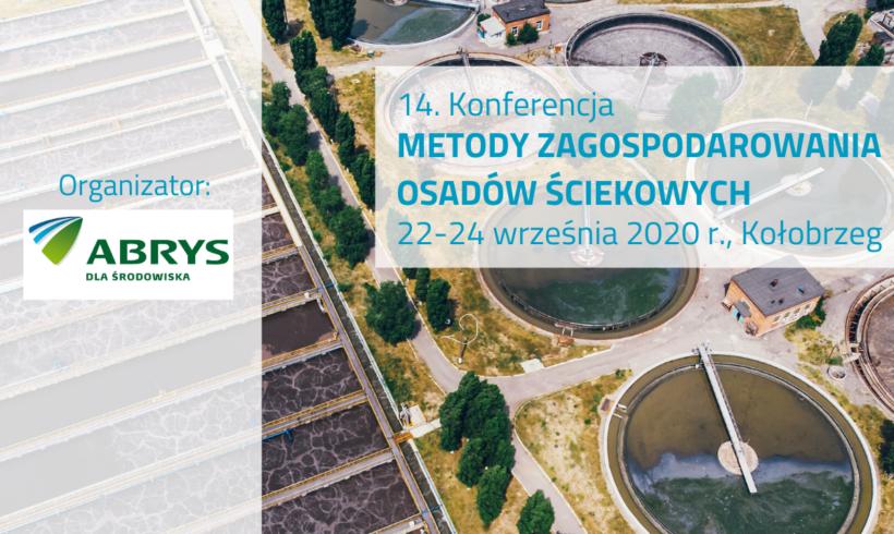 (Polski) 14. Konferencja Metody zagospodarowania osadów ściekowych 22-24 września 2020