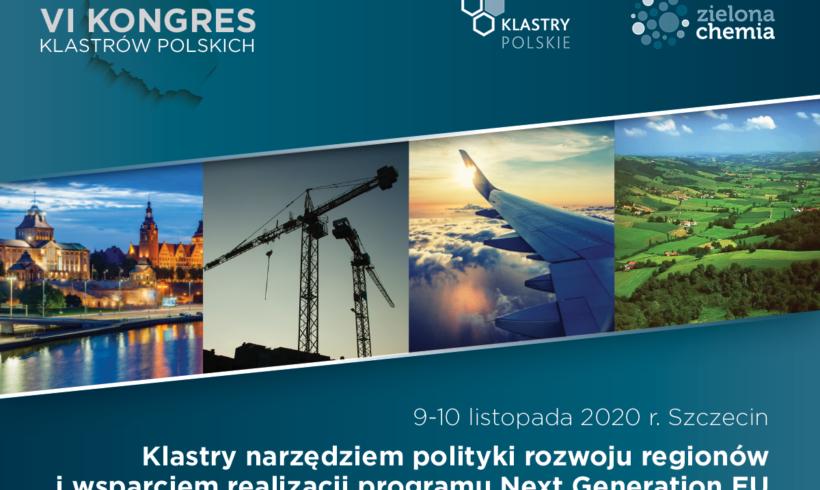 (Polski) VI KONGRES KLASTRÓW POLSKICH – 9-10.11.2020 Szczecin