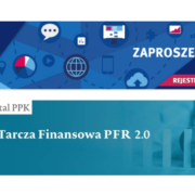 Tarcza Finansowa PFR dla MŚP: Warunki pomocy Tarczy 2.0 i rozliczenia Tarczy 1.0 – seminarium on-line 22 stycznia 2021